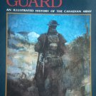 We Stand on Guard: An Illustrated History of the Canadian Army By: John K. Marteinson (Hardcover)