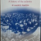 The LSO at 70: A History of the Orchestra By: Maurice Pearton (Hardcover)