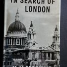 In Search of London By: H.V. Morton (Hardcover)