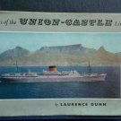 Ships of the Union-Castle Line By: Laurence Dunn (Hardover)