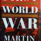 The First World War By: Martin Gilbert (Hardcover)