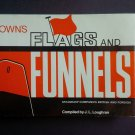 Brown's Flags and Funnels Steamship Companies British and Foreign By: J. L. Loughran (Hardcover)
