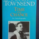 Time and Chance an Autobiography By: Peter Townsend (Hardcover)