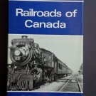 Railroads of Canada by: Robert F. Legget (Hardcover)