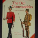 The Old Contemptibles by: Micheal Barthorp (Softcover)