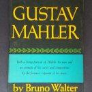 Gustav Mahler by: Bruno Walter (Hardcover)