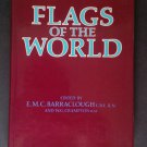Flags of the World edited by: E.M.C Barraclough (Hardcover)
