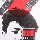 BLOOD SKATES-Takesi-Ditch Bitch-Vintage Skateboard Ad