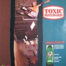 1991 Darren Menditto Toxic #Skateboards '90s Print Ad