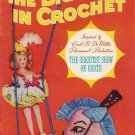 VINTAGE 50s BIG TOP CIRCUS ANIMAL DOLL TOY CROCHET PATTERNS
