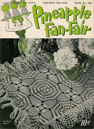 VINTAGE 50s PINEAPPLE DOILY TABLECLOTH CROCHET PATTERNS
