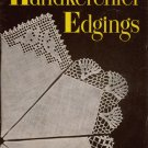 Vintage 40s American Thread Star HANDKERCHIEF EDGINGS ~ 25 Lacy Crochet Patterns