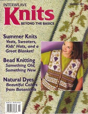 INTERWEAVE KNITS Summer 1997 Natural Dyes Beaded Purse Cowboy Hat Grapevine Vest