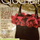 CROCHET! Nov 2009 RUFFLED PURSE SLIPPERS SHAWL NECK WARMER HATS CROCHET PATTERNS