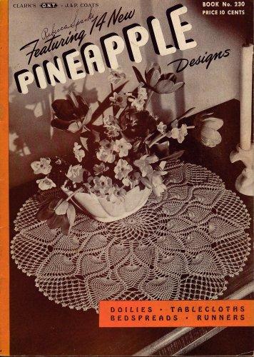 Vintage Pineapple Crochet Patterns Doilies Apron Tablecloth Bedspread 1946