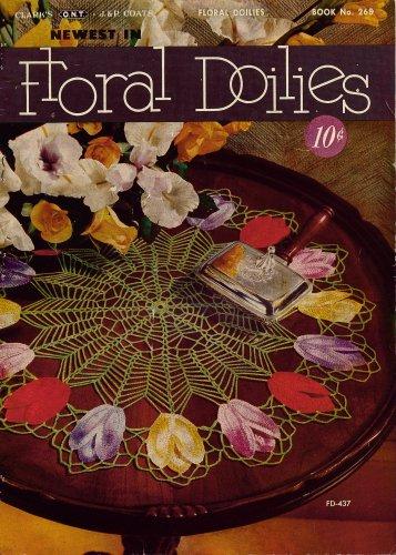 Crochet Patterns Floral Flower Doily Tulip Rose Bouquet Coats Clark 1950