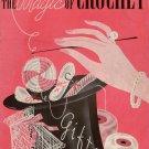 Magic of Crochet Patterns Gifts Apron Basket Edgings Cat Applique Vintage 1941