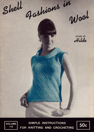 Shell Fashions in Wool Hilde Knitting Crochet Patterns 1966