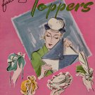 Crochet Patterns Fascinating Toppers Hats Bags Purses Lapel Pin Trims Vtg 1944