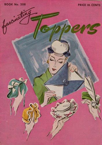 Crochet Patterns Fascinating Toppers Hats Bags Purses Lapel Pin Trims Vtg 1944