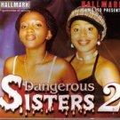 dangerous sisters 2
