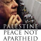 Palestine Peace Not Apartheid - Hardcover