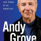 Andy Grove: The Life and Times of an American - Hardcover