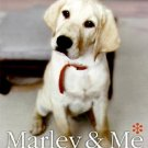 Marley & Me: Life And Love With the World's Worst Dog - Hardcover