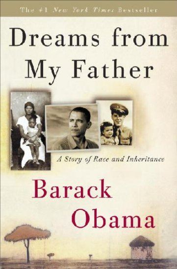 Dreams from My Father: A Story of Race and Inheritance - Hardcover