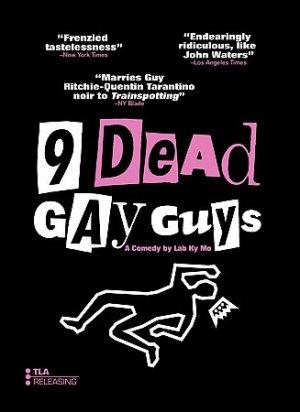 Nine Dead Gay Guys