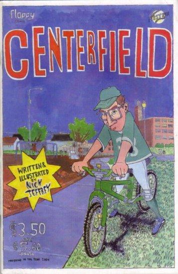 Centerfield (Xeric Grant winner!)