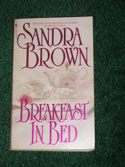 Breakfast in Bed by SANDRA BROWN Paperback Romance 1996