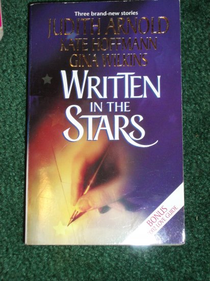 Written in the Stars by JUDITH ARNOLD, KATE HOFFMANN, GINA WILKINS 2001
