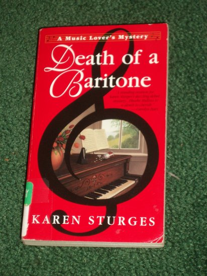 Death of a Baritone : A Music Lover's Mystery by KAREN STURGES