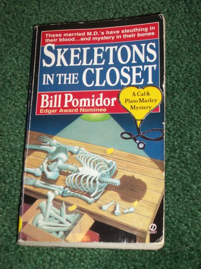 Skeletons in the Closet by BILL POMIDOR A Cal & Plato Marley Mystery PB 1997