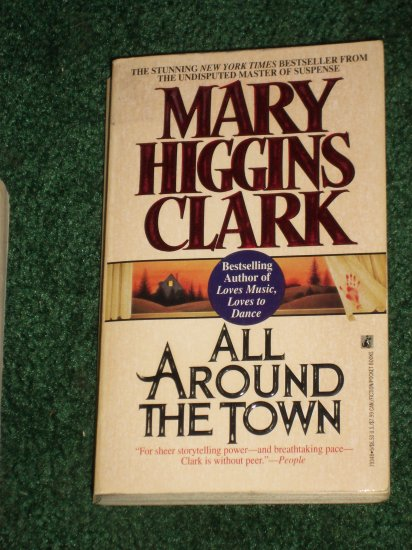 All Around the Town by Mary Higgins Clark Mystery & Suspense 1993