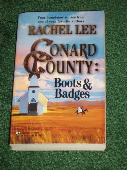 Conard County Boots & Badges by RACHEL LEE Silhouette Romance Anthology 1999