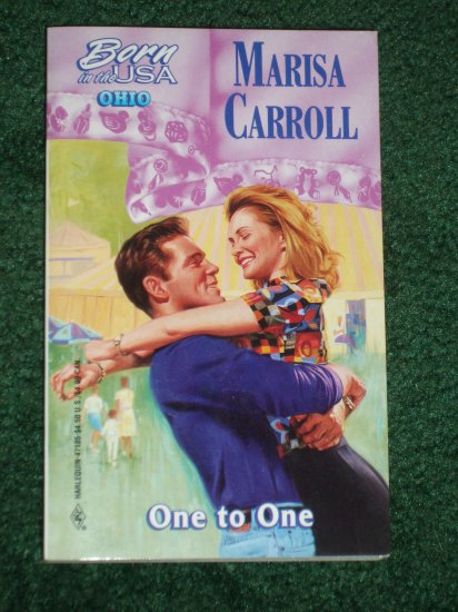 One to One by MARISA CARROLL Harlequin Romance 1997 Born in the USA Ohio