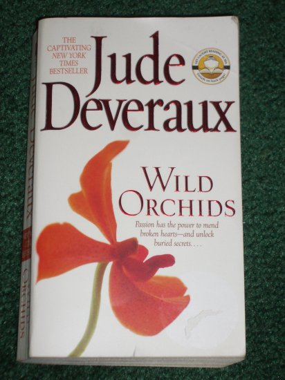 Wild Orchids by JUDE DEVERAUX Romance 2004