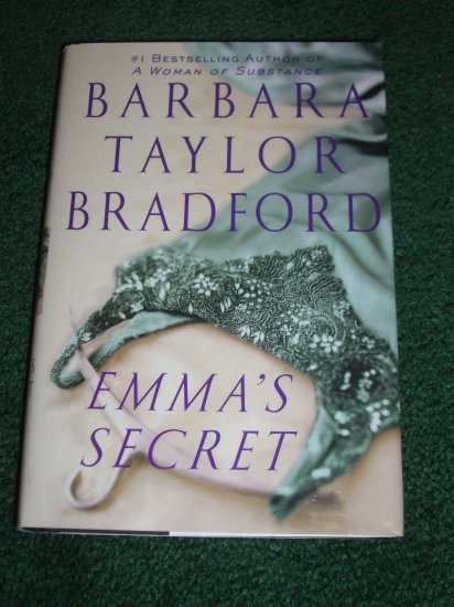 Emma's Secret by BARBARA TAYLOR BRADFORD Hardback with Dustjacket 2004