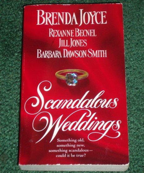 Scandalous Weddings by Barbara Dawson Smith, Brenda Joyce, Rexanne Becnel+ Historical Romance