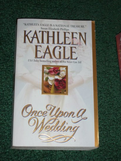 Once Upon a Wedding by KATHLEEN EAGLE Contemporary American Indian Romance 2002