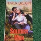 Solitary Man by Karen Drogin Romance with a Rugged Cop Zebra Bouquet No 74 2000