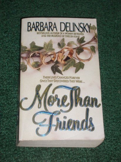 More Than Friends by BARBARA DELINSKY Contemporary Romance 1993 1st Paperback Edition