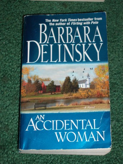 An Accidental Woman by BARBARA DELINSKY A Poppy Blake Tale Lake Henry Series