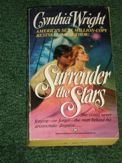 Surrender the Stars by CYNTHIA WRIGHT War of 1812 Romance 1987