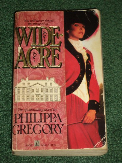 Wideacre by PHILIPPA GREGORY Historical Georgian Romance 1988