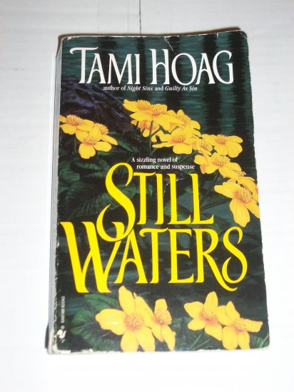 Still Waters by TAMI HOAG Seductive Romantic Suspense 1992