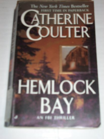 Hemlock Bay by CATHERINE COULTER An FBI Suspense Thriller 2002