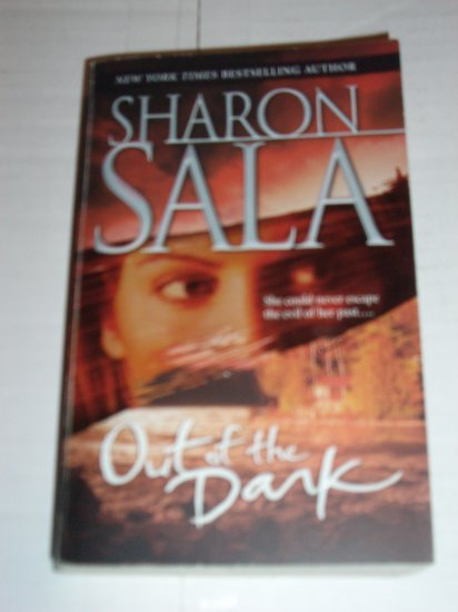Out of the Dark by SHARON SALA Romantic Suspense 2003